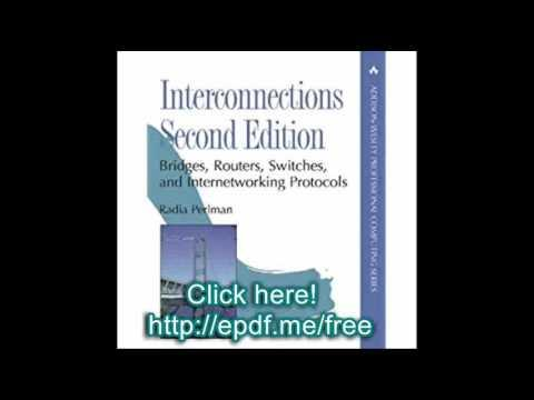 Interconnections Bridges, Routers, Switches, And Internetworking Protocols 2nd Edition