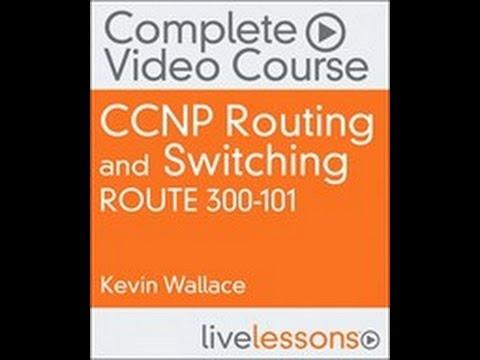 Selecting A Routing Protocol: CCNP Routing And Switching ROUTE 300-101